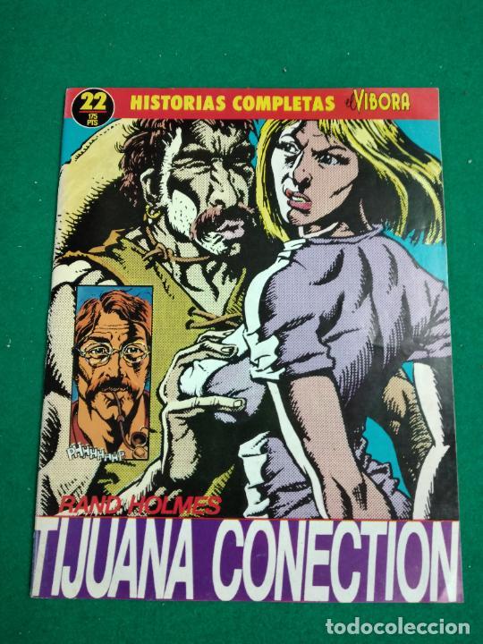 HISTORIAS COMPLETAS EL VIBORA Nº 22. RAND HOLMES. TIJUANA CONECTION. EDICIONES LA CUPULA. (Tebeos y Comics - La Cúpula - El Víbora)