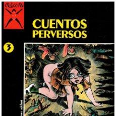 Fumetti: COLECCIÓN X Nº 3. -CUENTOS PERVERSOS- LECLAIRE / DEFORGES. 1ª EDICIÓN LA CÚPULA 1986.. Lote 250175955