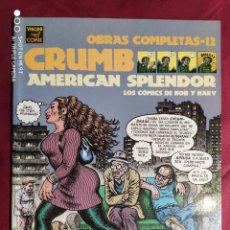 Comics : OBRAS COMPLETAS 12. CRUMB. AMERICAN SPLENDOR .LA CUPULA. 1ª EDICION . 2004. Lote 251077990