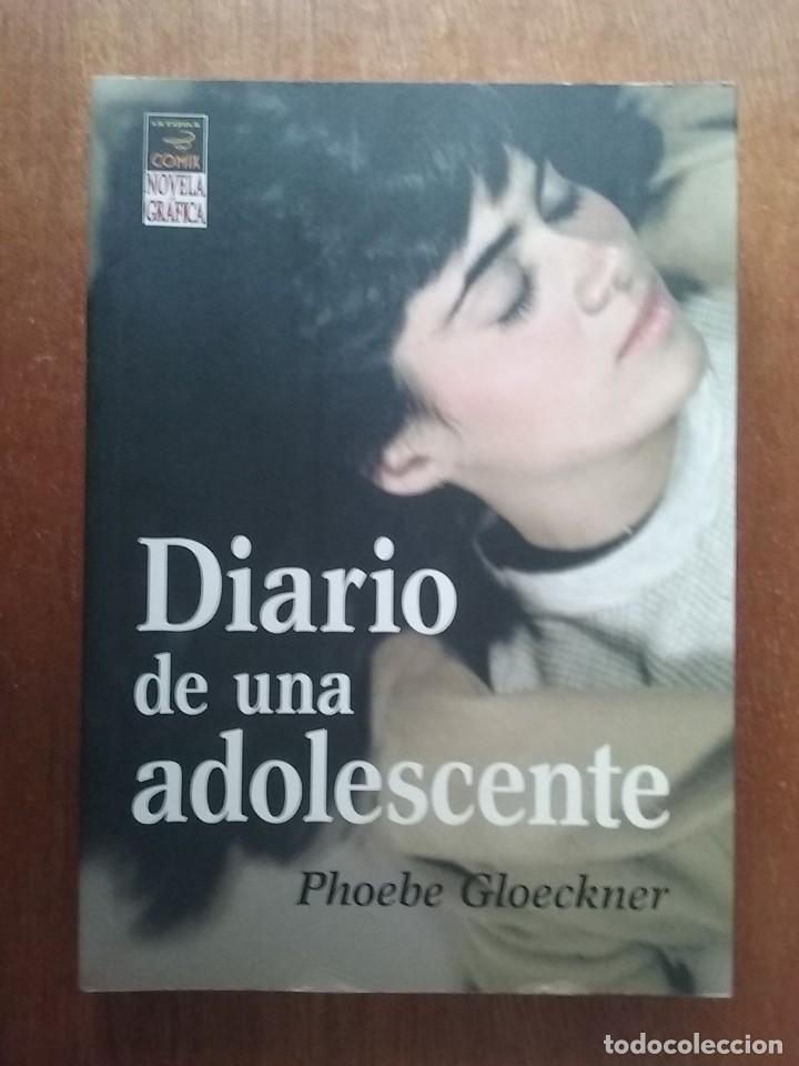 DIARIO DE UNA ADOLESCENTE, PHOEBE GLOECKNER, EDICIONES LA CUPULA, NOVELA GRAFICA, 2007 (Tebeos y Comics - La Cúpula - Comic USA)