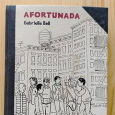 Comics : AFORTUNADA; GABRIELLE BELL (ED. LA CÚPULA). Lote 251521460