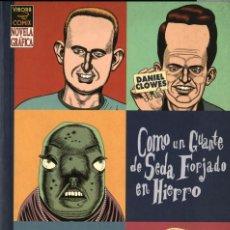 Fumetti: COMO UN GUANTE DE SEDA FORJADO EN HIERRO (LA CÚPULA, 2004) DE DANIEL CLOWES. 144 PGS.. Lote 252370025