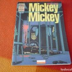Cómics: MICKEY MICKEY ( MEZZO Y PIRUS ) ¡BUEN ESTADO! LA CUPULA BRUT COMIX. Lote 253067795