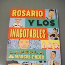 Cómics: ROSARIO Y LOS INAGOTABLES. Lote 256050155