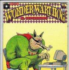 Comics : WONDER WART-HOG - EL SUPERSERDO. Nº 7 - EDICIONES LA CUPULA .. Lote 257965650