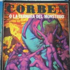 Cómics: CORBEN O LA TERNURA DEL MONSTRUO. Lote 258124365