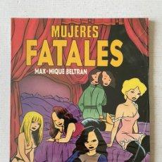 Cómics: MUJERES FATALES DE MAX - EDICIONES LA CÚPULA COMPLETAMENTE NUEVO PRECINTADO.. Lote 259303145