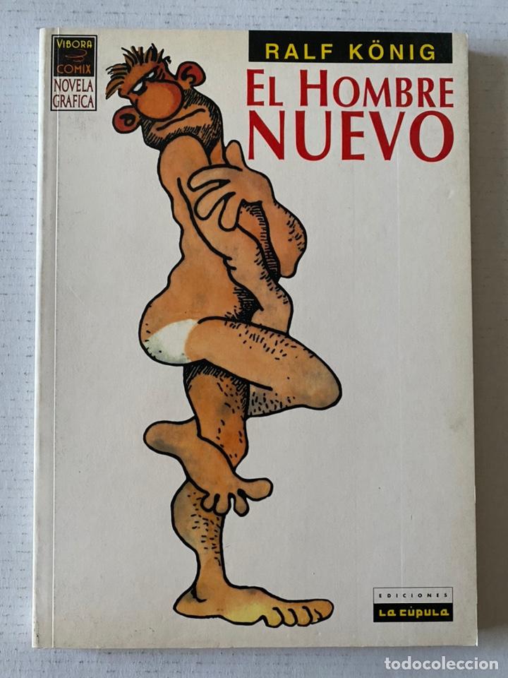 EL HOMBRE NUEVO DE RALF KÖNIG LA CÚPULA (Tebeos y Comics - La Cúpula - Comic Europeo)