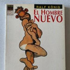 Cómics: EL HOMBRE NUEVO DE RALF KÖNIG LA CÚPULA. Lote 259321305