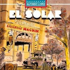 Fumetti: EL SOLAR, DE ALFONSO LÓPEZ. Lote 260359090
