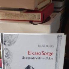 Cómics: EL CASO SORGE UN ESPÍA DE STALIN EN TOKIO. ISABEL KREITZ.LA CÚPULA 2009. Lote 260373135