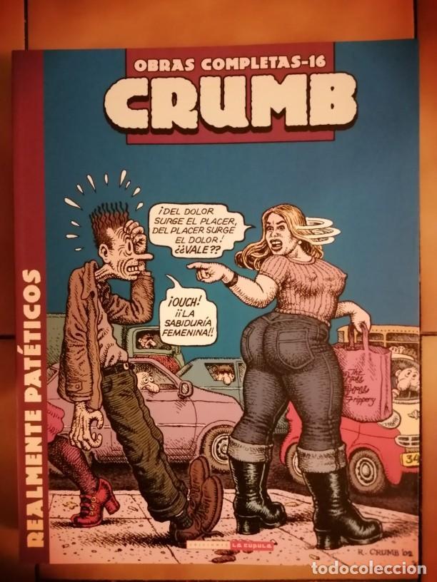 OBRAS COMPLETAS ROBERT CRUMB 16 - REALMENTE PATÉTICOS - LA CUPULA (Tebeos y Comics - La Cúpula - Comic USA)