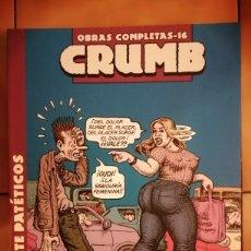 Fumetti: OBRAS COMPLETAS ROBERT CRUMB 16 - REALMENTE PATÉTICOS - LA CUPULA. Lote 260408725