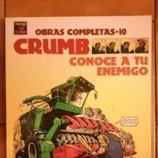 Comics : OBRAS COMPLETAS ROBERT CRUMB 10 - CONOCE A TU ENEMIGO - LA CUPULA. Lote 260409945