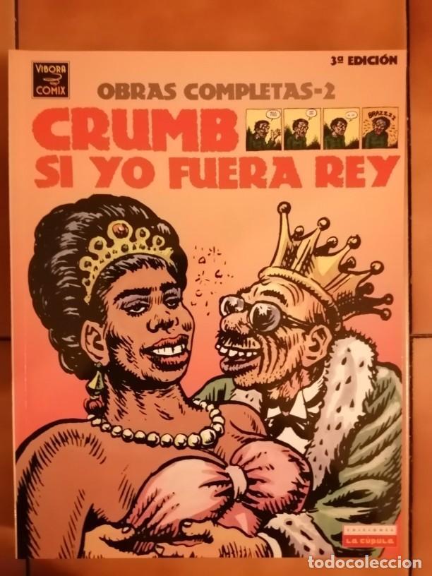 OBRAS COMPLETAS ROBERT CRUMB 2 - SI YO FUERA REY 3ª EDICION 2004- LA CUPULA (Tebeos y Comics - La Cúpula - Comic USA)
