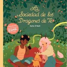 Comics : LA SOCIEDAD DE LOS DRAGONES DE TÉ, DE KATIE O'NEILL. Lote 260741160
