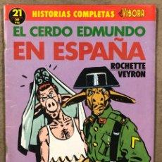 """Cómics: HISTORIAS COMPLETAS EL VÍBORA N° 21 (EDICIONES LA CÚPULA). """"EL CERDO EDMUNDO EN ESPAÑA"""". Lote 261939735"""