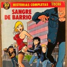 """Cómics: HISTORIAS COMPLETAS EL VÍBORA N° 23 (EDICIONES LA CÚPULA). """"SANGRE DE BARRIO"""" JAIME MARTÍN.. Lote 261939995"""