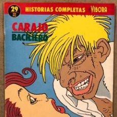 """Cómics: HISTORIAS COMPLETAS EL VÍBORA N° 29 (EDICIONES LA CÚPULA). """"CARAJO"""" BACILIERO.. Lote 261940495"""