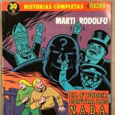 "Cómics: HISTORIAS COMPLETAS EL VÍBORA N° 30 (EDICIONES LA CÚPULA). ""EL 4º PODER CONTRA LOS N.A.D.A."""" MARTÍ. Lote 261940705"