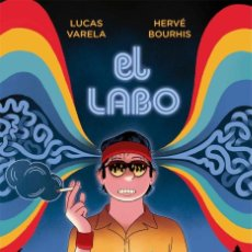 Cómics: EL LABO HERVE BOURHIS / LUCAS VARELA ED. LA CÚPULA. Lote 262302715