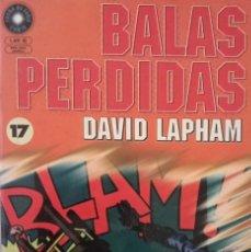 Cómics: BALAS PERDIDAS (17) [DAVID LAPHAM]. Lote 262590255