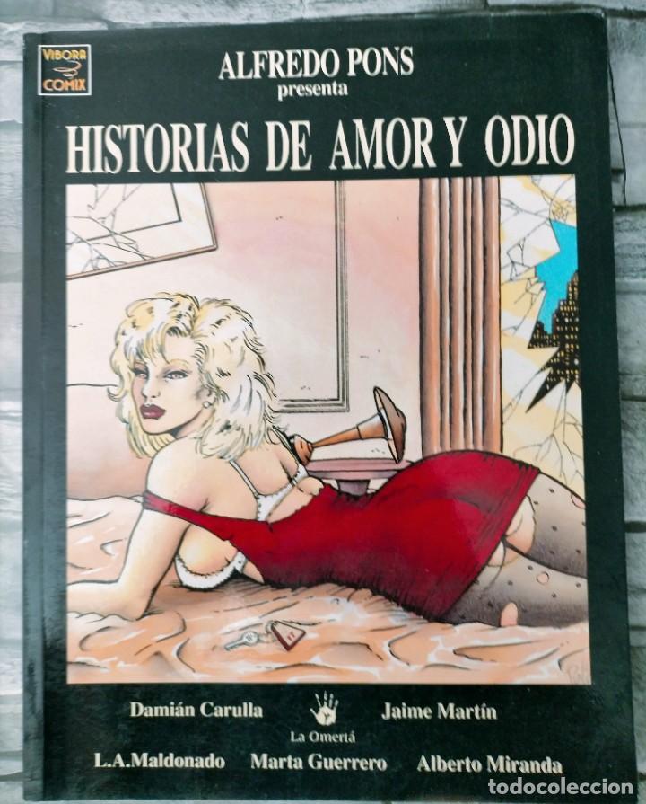 HISTORIAS DE AMOR Y ODIO DE ALFREDO PONS. LA CÚPULA - VIBORA COMIX (Tebeos y Comics - La Cúpula - Autores Españoles)