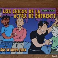 Cómics: LOS CHICOS DE LA ACERA DE ENFRENTE: LOS AÑOS DE NUEVA YORK - ROBERT KIRBY. Lote 264024570