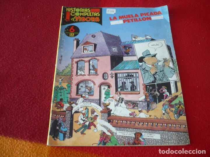 HISTORIAS COMPLETAS DE EL VIBORA Nº 6 LA MUELA PICADA DE PETILLON (Tebeos y Comics - La Cúpula - El Víbora)