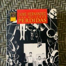 Comics : LAS MUJERES PERDIDAS, DE JAIME HERNÁNDEZ. Lote 265765969