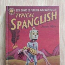 Fumetti: TYPICAL SPANGLISH, DE SERGIO MORA. Lote 266546743