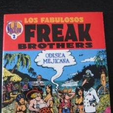 Cómics: GILBERT SHELTON---FREAK BROTHERS --ODISEA MEJICANA. Lote 267752639