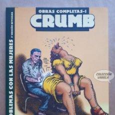 Fumetti: CRUMB - OBRAS COMPLETAS 1 - MIS PROBLEMAS CON LAS MUJERES - LA CÚPULA. Lote 267801039