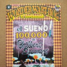 Cómics: WONDER WART-HOG EL SUPERSERDO: EL SUEÑO 100.000 DE PHILBERT DESANEX, POR GILBERT SHELTON (LA CÚPULA). Lote 268402594