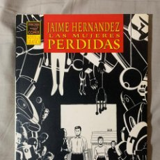 Cómics: LAS MUJERES PERDIDAS - JAIME HERNANDEZ - EL VIBORA, LA CUPULA. Lote 268748479