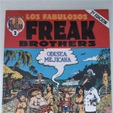 Cómics: LOS FABULOSOS FREAK BROTHERS: ODISEA MEJICANA - GILBERT SHELTON. Lote 269350228