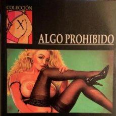 Fumetti: ALGO PROHIBIDO. Lote 274907658