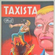 Cómics: MARTI - TAXISTA - BARCELONA 1984 - MUY ILUSTRADO. Lote 275531783