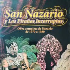 Cómics: SAN NAZARIO Y LAS PIRAÑAS INCORRUPTAS. Lote 276441738