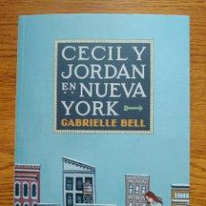 Cómics: CECIL Y JORDAN EN NUEVA YORK DE GABRIELLE BELL EDITORIAL LA CÚPULA. Lote 277007373