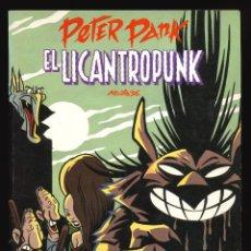 Cómics: PETER PANK. EL LICANTROPUNK - EDICIONES LA CÚPULA / NÚMERO ÚNICO (1ª EDICIÓN). Lote 277711663