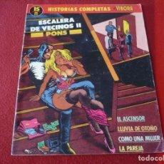Cómics: HISTORIAS COMPLETAS DE EL VIBORA Nº 15 ESCALERA DE VECINOS II ( PONS ) LA CUPULA. Lote 278625698