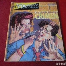 Cómics: EL VIBORA ESPECIAL CRIMEN LA CUPULA. Lote 278625833