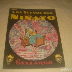 Cómics: LOS SUEÑOS DEL NIÑATO . GALLARDO . ED. CUPULA. 1986.. Lote 285207228