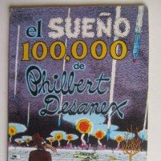 Cómics: COLECCIÓN DE BOLSILLO - LA CÚPULA / NÚMERO 1 (EL SUEÑO 100,000 DE PHILBERT DESANEX) ARX148. Lote 285670913