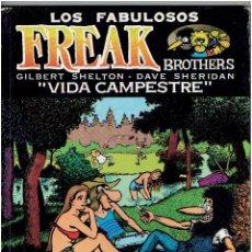 Cómics: * LOS FABULOSOS FREAK BROTHERS * VIDA CAMPESTRE * 1ª EDICIÓN * LA CÚPULA 1984 *. Lote 285758653