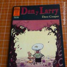 Cómics: DAN Y LARRY - DAVE COOPER - BRUT COMIX - NÚMERO UNICO - LA CUPULA. Lote 286426093