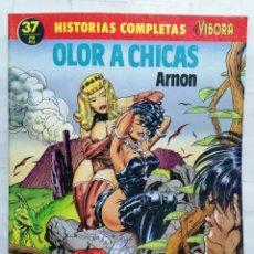 Cómics: EL VIBORA, HISTORIAS COMPLETAS, Nº 37, OLOR A CHICAS, ARNON. Lote 287487873