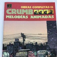 Cómics: OBRAS COMPLETAS ROBERT CRUMB 13 - MELODIAS ANIMADAS - LA CUPULA. Lote 287721503