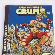 Cómics: OBRAS COMPLETAS ROBERT CRUMB 14 - CHICAS, CHICAS, CHICAS - LA CUPULA. Lote 287721923